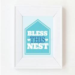 8x10 Bless this nest print
